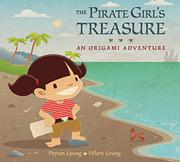 THE PIRATE GIRL'S TREASURE by Peyton Leung