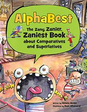 ALPHABEST by Helaine Becker