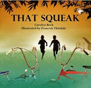 THAT SQUEAK by Carolyn Beck