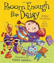 ROOM ENOUGH FOR DAISY by Debby Waldman