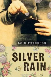 SILVER RAIN by Lois Peterson