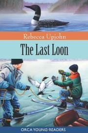 THE LAST LOON by Rebecca Upjohn