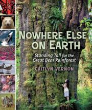 NOWHERE ELSE ON EARTH by Caitlyn Vernon
