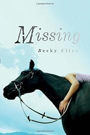 MISSING by Becky Citra
