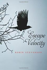 ESCAPE VELOCITY by Robin Stevenson