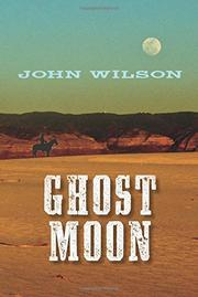 GHOST MOON by John Wilson