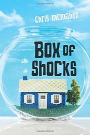 BOX OF SHOCKS by Chris McMahen