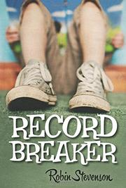 RECORD BREAKER by Robin Stevenson