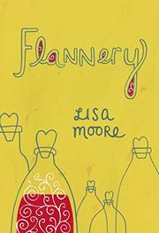 FLANNERY by Lisa Moore