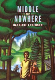 MIDDLE OF NOWHERE by Caroline Adderson