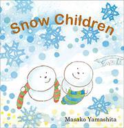 SNOW CHILDREN by Masako Yamashita