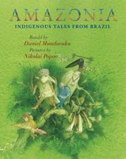 AMAZONIA by Daniel  Munduruku