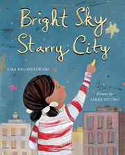 BRIGHT SKY, STARRY CITY by Uma Krishnaswami