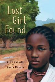 LOST GIRL FOUND by Leah Bassoff