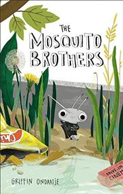 THE MOSQUITO BROTHERS by Griffin Ondaatje