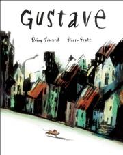 GUSTAVE by Rémy Simard