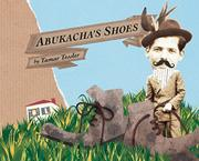 ABUKACHA'S SHOES by Tamar Tessler
