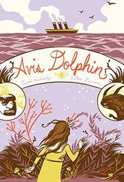 AVIS DOLPHIN by Frieda Wishinsky