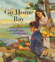 GO HOME BAY by Susan Vande Griek