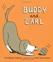 BUDDY AND EARL by Maureen Fergus