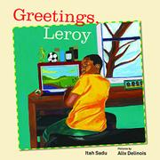 GREETINGS, LEROY by Itah Sadu