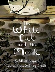 THE WHITE CAT AND THE MONK by Jo Ellen Bogart