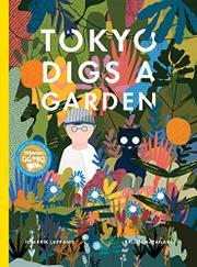 TOKYO DIGS A GARDEN by Jon-Erik Lappano