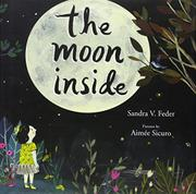 THE MOON INSIDE by Sandra V. Feder