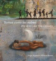 SOMOS COMO LAS NUBES / WE ARE LIKE THE CLOUDS by Jorge Argueta