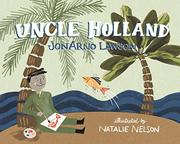 UNCLE HOLLAND by JonArno Lawson