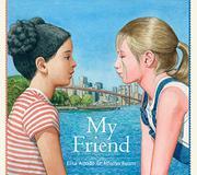 MY FRIEND by Elisa Amado