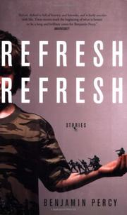 REFRESH, REFRESH by Benjamin Percy
