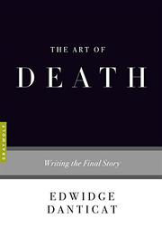 THE ART OF DEATH by Edwidge Danticat