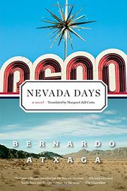 NEVADA DAYS by Bernardo Atxaga