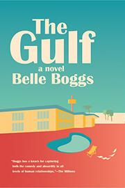 THE GULF by Belle Boggs