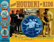 HARRY HOUDINI FOR KIDS by Laurie Carlson