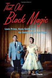 THAT OLD BLACK MAGIC by Tom Clavin