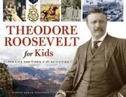 Cover art for THEODORE ROOSEVELT FOR KIDS
