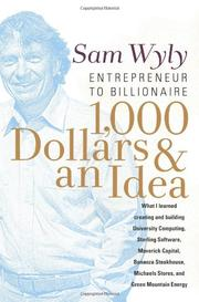 1,000 DOLLARS AND AN IDEA by Sam Wyly