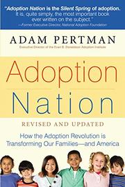 ADOPTION NATION by Adam Pertman