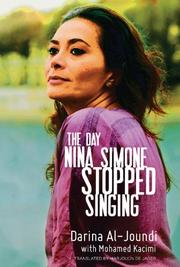 THE DAY NINA SIMONE STOPPED SINGING by Darina Al-Joundi
