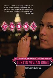 TANGO by Justin Vivian Bond