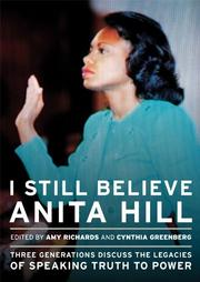 I STILL BELIEVE ANITA HILL by Amy Richards