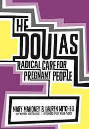 THE DOULAS by Mary Mahoney