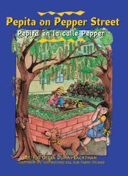 PEPITA ON PEPPER STREET/PEPITA EN LA CALLE PEPPER by Ofelia Dumas Lachtman