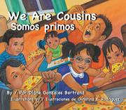 WE ARE COUSINS/SOMOS PRIMOS by Diane Gonzales Bertrand