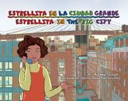 ESTRELLITA EN LA CIUDAD GRANDE/ESTRELLITA IN THE BIG CITY by Samuel Caraballo