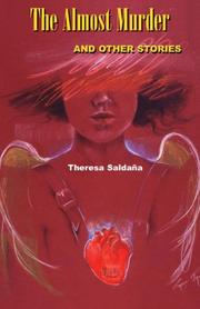 THE ALMOST MURDER by Theresa Saldaña