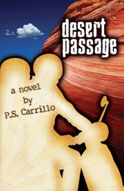 DESERT PASSAGE by P.S. Carrillo