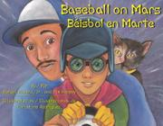 BASEBALL ON MARS/BÉISBOL EN MARTE by Rafael Rivera Jr.